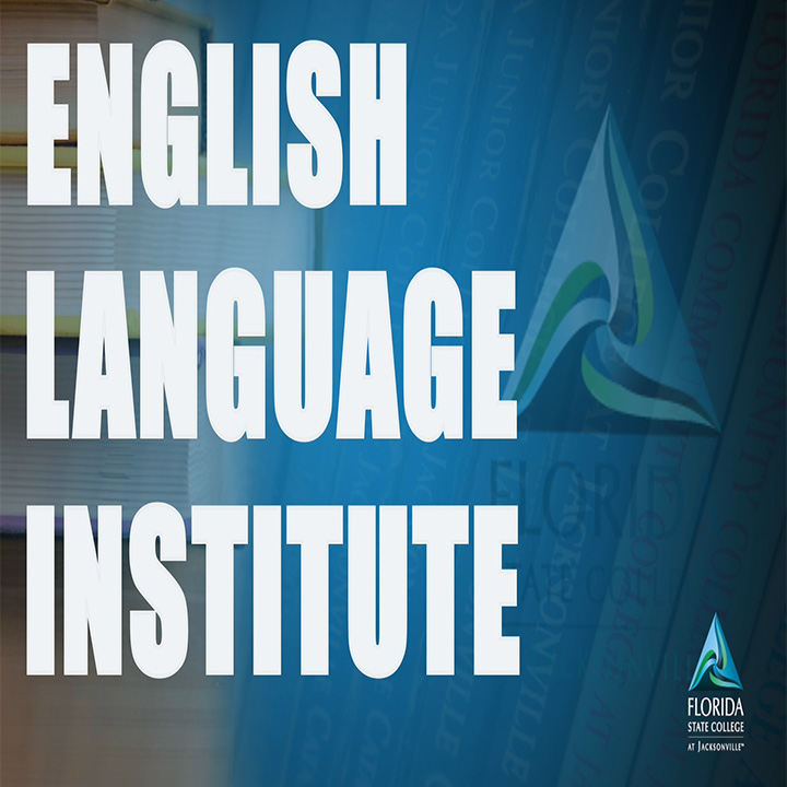 FSCJ English Language Institute Overview
