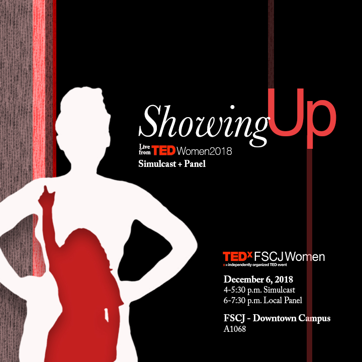 Join us for the TEDxFSCJWomen Salon: Showing Up